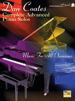 Dan Coates: Complete Advanced Piano Solos Music for All Occasions