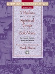 The Mark Hayes Vocal Solo Collection -- 7 Psalms and Spiritual Songs for Solo Voice Medium Low Voice