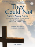 """They Could Not"" Sacred Vocal Solos w/CD"