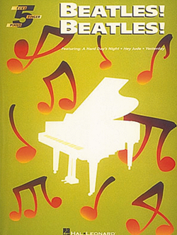 Beatles! Beatles! For Five Finger Piano