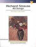 Richard Strauss: 40 Songs for Medium/Low Voice