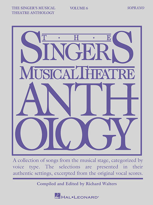 The Singer's Musical Theatre Anthology Volume 6 Soprano