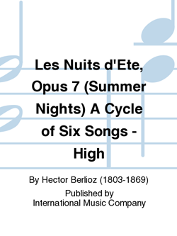 Les Nuits d'Ete, Opus 7 (Summer Nights) A Cycle of Six Songs - High