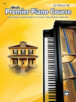 Alfred's Premier Piano Course: At-Home Book Level 1B
