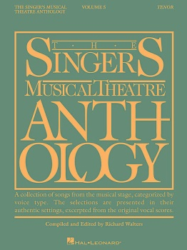 The Singer's Musical Theatre Anthology Tenor Volume 5