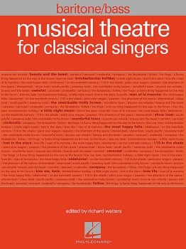 Musical Theatre for Classical Singers Baritone/Bass