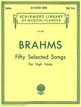 Brahms: 50 Selected Songs High Voice Piano