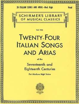 24 Italian Songs & Arias of the 17th & 18th Centuries - Medium High Voice - Book Only