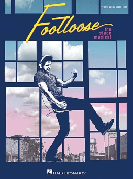 Footloose Broadway Vocal Selections