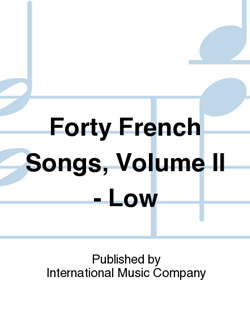 Forty French Songs, Volume II - Low