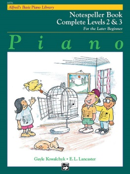 Alfred's Basic Piano Library Complete Notespeller 2&3