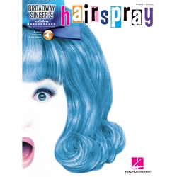 Broadway Singer's Hairspray Piano/Vocal