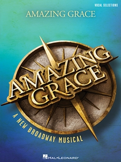 Amazing Grace Broadway Musical Selections
