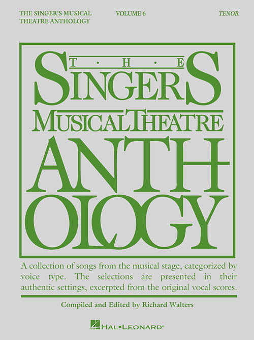 The Singer's Musical Theatre Anthology Volume 6 Tenor