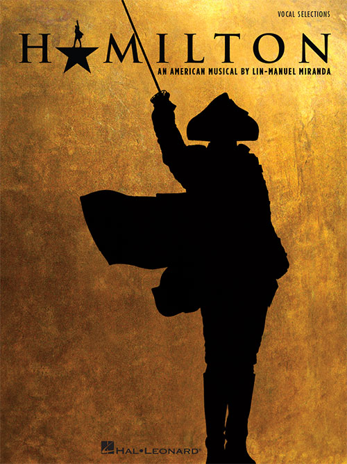 Hamilton An American Musical Vocal Selections