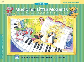 Music for Little Mozarts - Recital (Book 2)