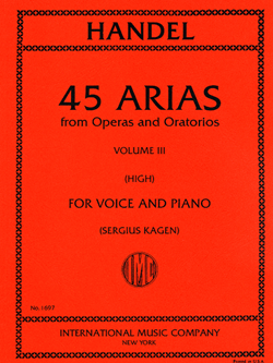 45 Arias Volume III High Voice & Piano
